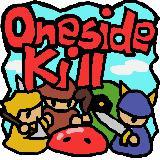 OnesideKill